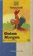 Sonnentor Bio Guten Morgen-Tee 20x 1g